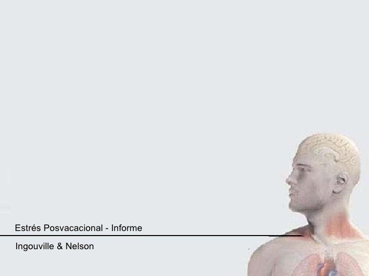 Estrés Posvacacional - Informe Ingouville & Nelson