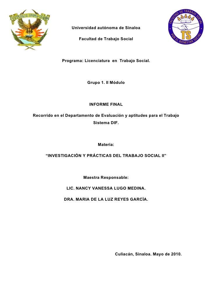 Universidad autónoma de Sinaloa                        Facultad de Trabajo Social                  Programa: Licenciatura ...