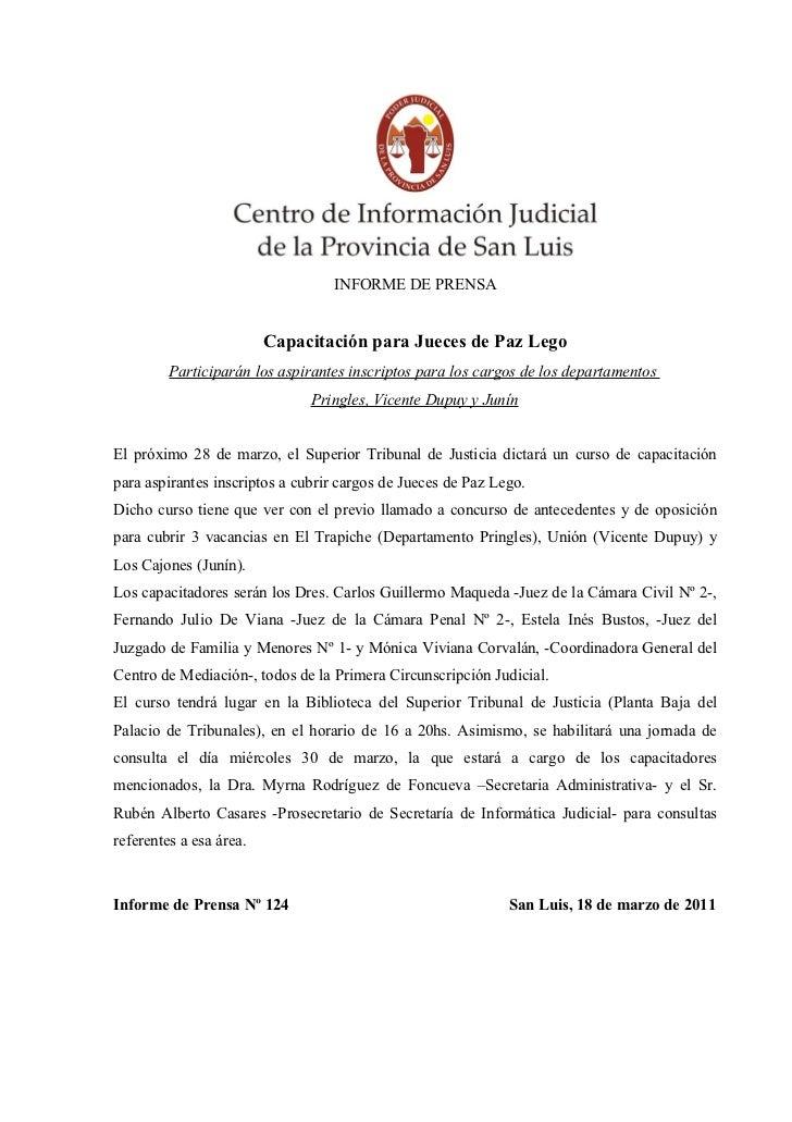 INFORME DE PRENSA                         Capacitación para Jueces de Paz Lego         Participarán los aspirantes inscrip...
