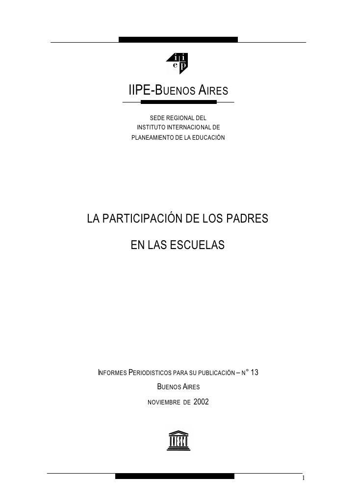 IIPE-BUENOS AIRES                  SEDE REGIONAL DEL              INSTITUTO INTERNACIONAL DE            PLANEAMIENTO DE LA...