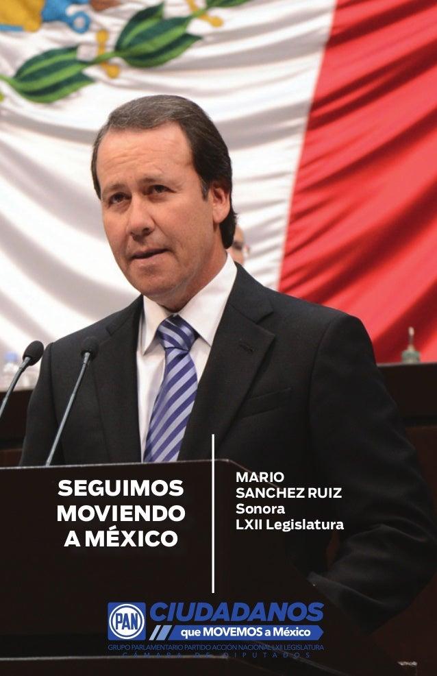 SEGUIMOS MOVIENDO A MÉXICO  MARIO SANCHEZ RUIZ Sonora LXII Legislatura