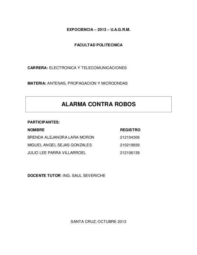EXPOCIENCIA – 2013 – U.A.G.R.M.  FACULTAD POLITECNICA  CARRERA: ELECTRONICA Y TELECOMUNICACIONES  MATERIA: ANTENAS, PROPAG...