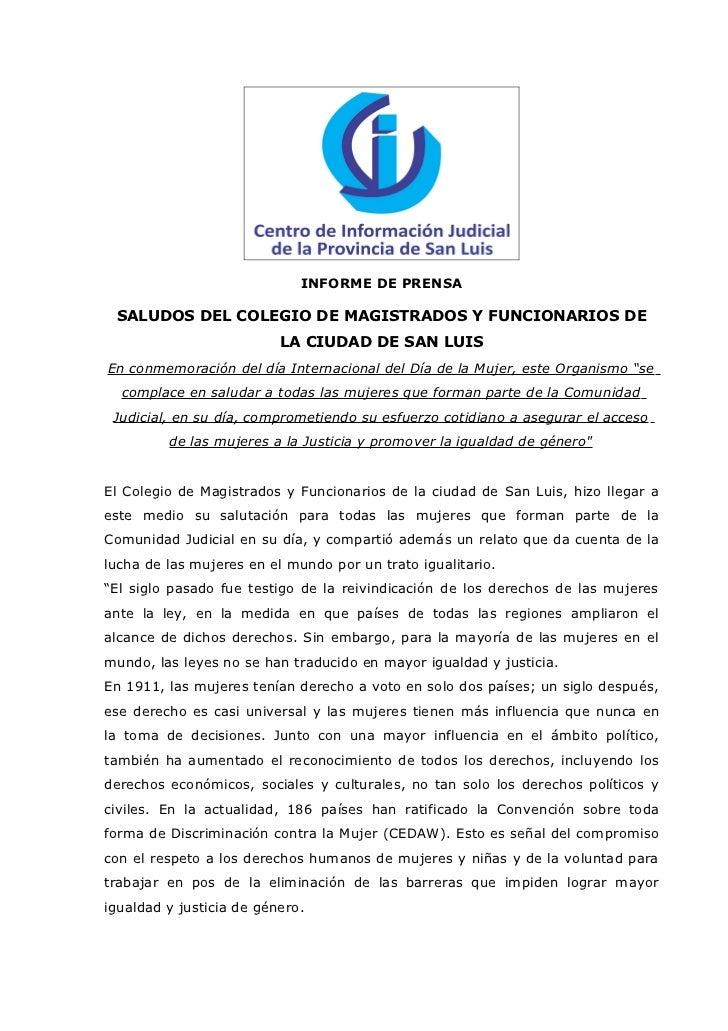 INFORME DE PRENSA SALUDOS DEL COLEGIO DE MAGISTRADOS Y FUNCIONARIOS DE                          LA CIUDAD DE SAN LUISEn co...