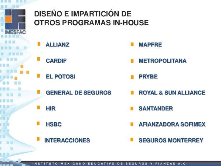 DISEÑO E IMPARTICIÓN DEOTROS PROGRAMAS IN-HOUSE  ALLIANZ              MAPFRE  CARDIF               METROPOLITANA  EL POTOS...
