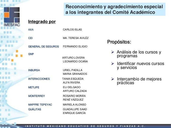 Reconocimiento y agradecimiento especial                      a los integrantes del Comité AcadémicoIntegrado porAXA      ...