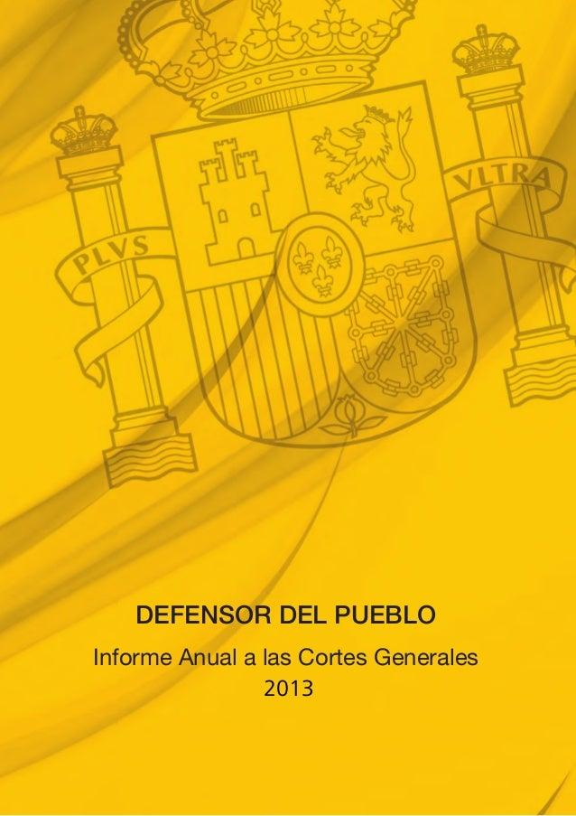 DEFENSOR DEL PUEBLO  Informe Anual a las Cortes Generales   2013