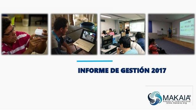 INFORME DE GESTIÓN 2017