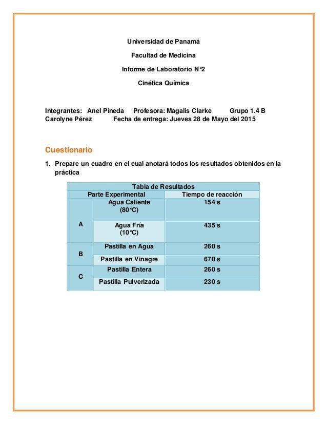 Universidad de Panamá Facultad de Medicina Informe de Laboratorio N°2 Cinética Química Integrantes: Anel Pineda Profesora:...