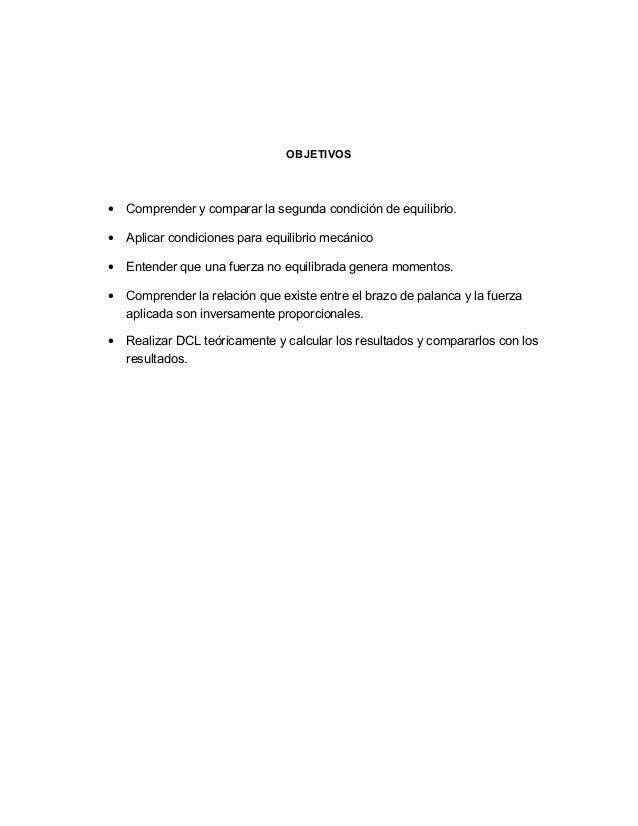 OBJETIVOS • Comprender y comparar la segunda condición de equilibrio. • Aplicar condiciones para equilibrio mecánico • Ent...
