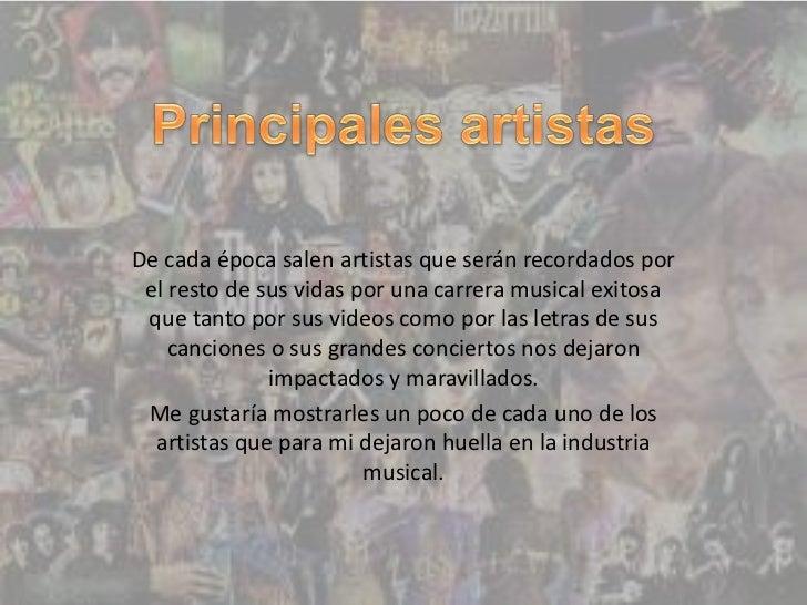 De cada época salen artistas que serán recordados por el resto de sus vidas por una carrera musical exitosa que tanto por ...