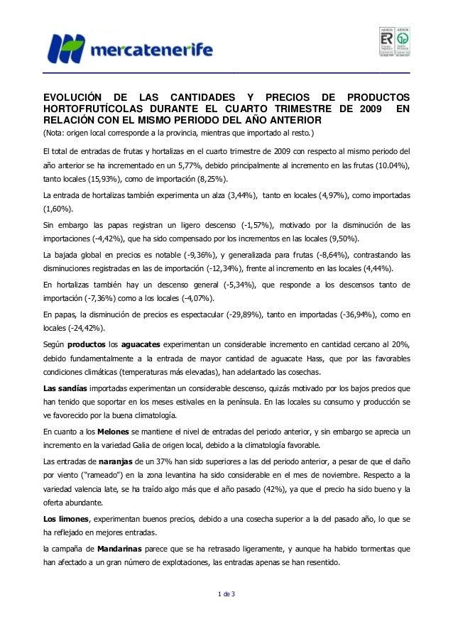 1 de 3 EVOLUCIÓN DE LAS CANTIDADES Y PRECIOS DE PRODUCTOS HORTOFRUTÍCOLAS DURANTE EL CUARTO TRIMESTRE DE 2009 EN RELACIÓN ...