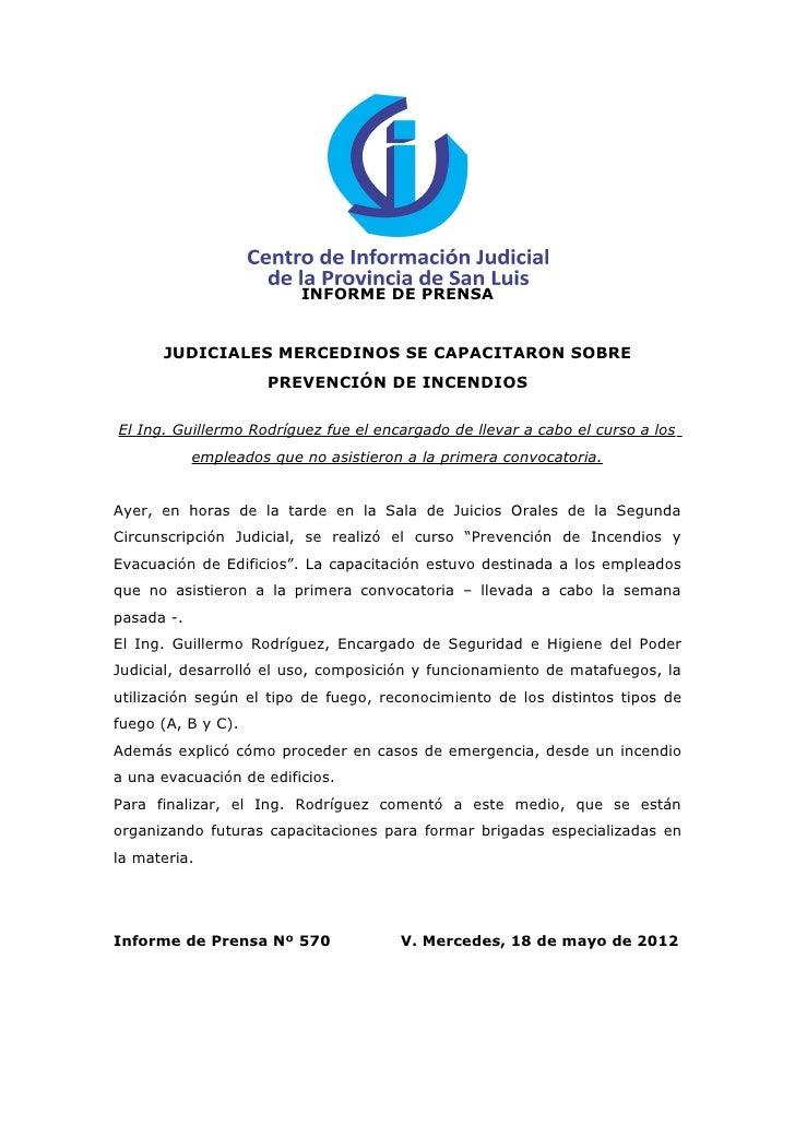 INFORME DE PRENSA      JUDICIALES MERCEDINOS SE CAPACITARON SOBRE                     PREVENCIÓN DE INCENDIOSEl Ing. Guill...