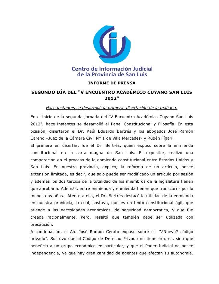 """INFORME DE PRENSASEGUNDO DÍA DEL """"V ENCUENTRO ACADÉMICO CUYANO SAN LUIS                         2012""""       Hace instantes..."""