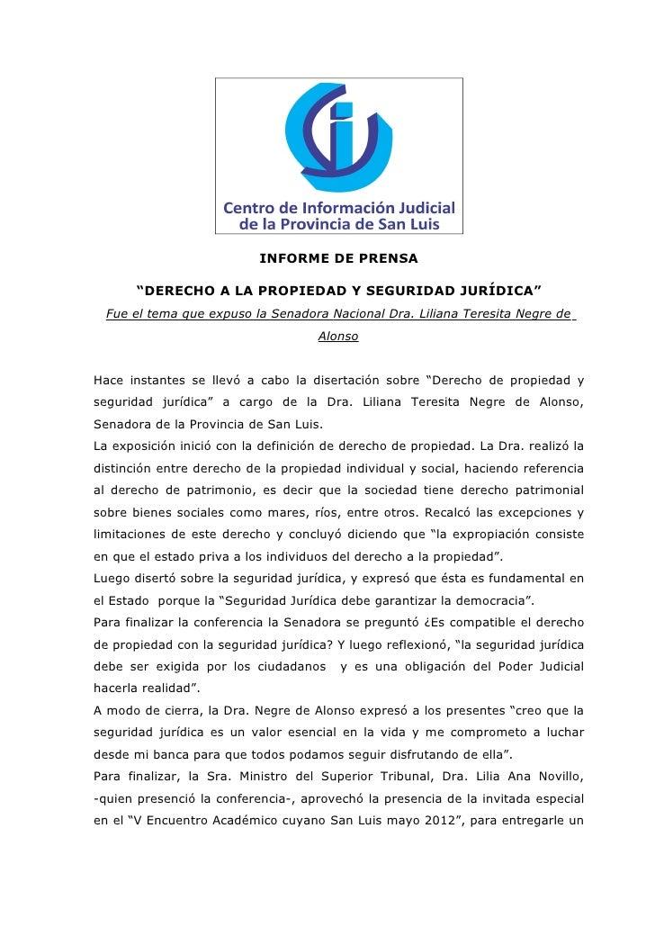 """INFORME DE PRENSA       """"DERECHO A LA PROPIEDAD Y SEGURIDAD JURÍDICA""""  Fue el tema que expuso la Senadora Nacional Dra. Li..."""