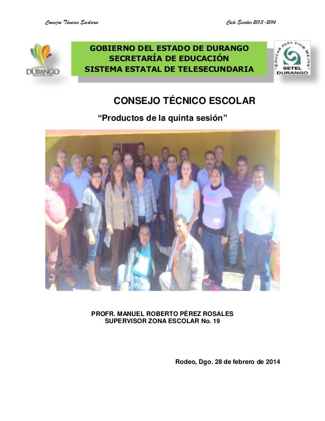 """Consejos Técnicos Escolares Ciclo Escolar 2013-2014 CONSEJO TÉCNICO ESCOLAR """"Productos de la quinta sesión"""" PROFR. MANUEL ..."""