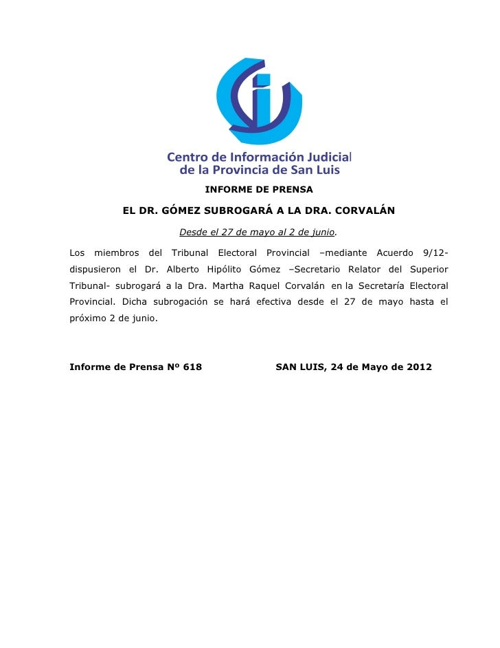 INFORME DE PRENSA           EL DR. GÓMEZ SUBROGARÁ A LA DRA. CORVALÁN                        Desde el 27 de mayo al 2 de j...