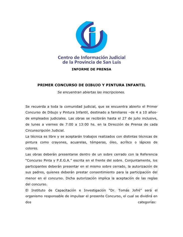 INFORME DE PRENSA       PRIMER CONCURSO DE DIBUJO Y PINTURA INFANTIL                    Se encuentran abiertas las inscrip...