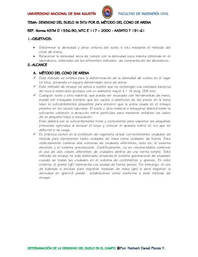 UNIVERSIDAD NACIONAL DE SAN AGUSTÍN FACULTAD DE INGENIERÍA CIVIL  DETERMINACIÓN DE LA DENSIDAD DEL SUELO EN EL CAMPO 2Por:...