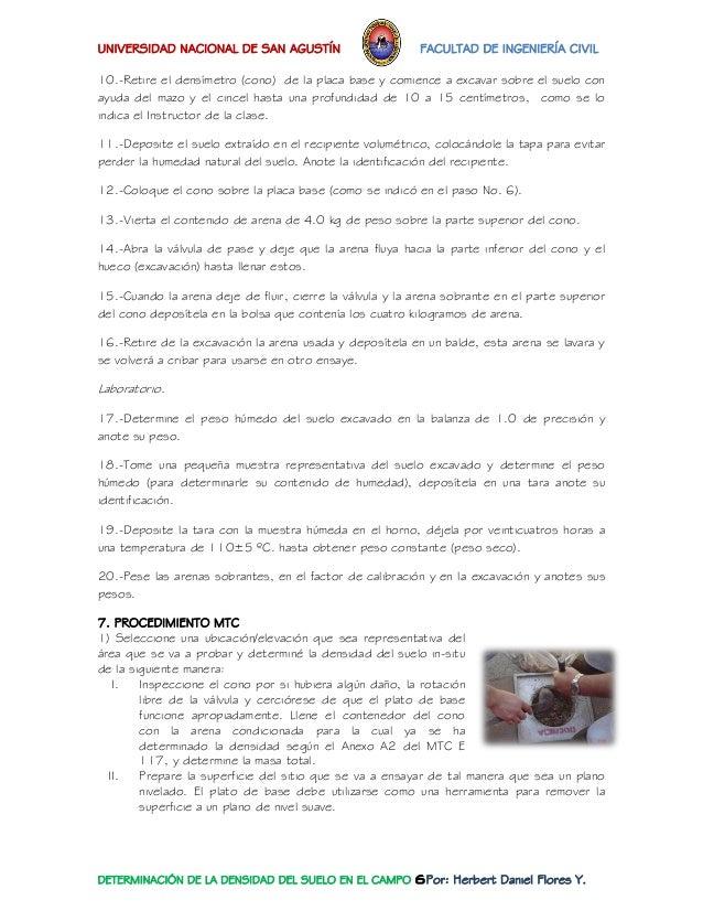 UNIVERSIDAD NACIONAL DE SAN AGUSTÍN FACULTAD DE INGENIERÍA CIVIL  DETERMINACIÓN DE LA DENSIDAD DEL SUELO EN EL CAMPO 6Por:...