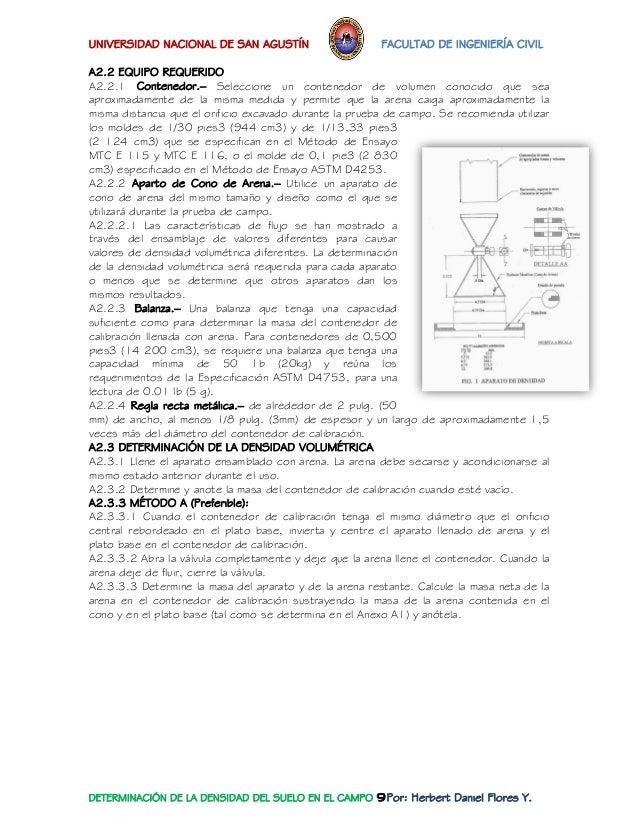 UNIVERSIDAD NACIONAL DE SAN AGUSTÍN FACULTAD DE INGENIERÍA CIVIL  DETERMINACIÓN DE LA DENSIDAD DEL SUELO EN EL CAMPO 9Por:...