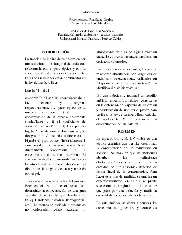 Absorbancia Pedro Antonio Rodríguez Ospina Angie Lorena Luna Mendoza Estudiantes de Ingeniería Sanitaria Facultad del medi...