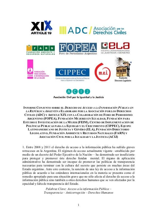 INFORME CONJUNTO SOBRE EL DERECHO DE ACCESO A LA INFORMACIÓN PÚBLICA EN  LA REPÚBLICA ARGENTINA ELABORADO POR LA ASOCIACIÓ...