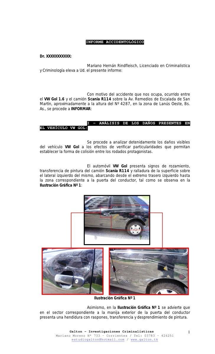 INFORME ACCIDENTOLÓGICO   Dr. XXXXXXXXXXX:                             Mariano Hernán Rindfleisch, Licenciado en Criminali...