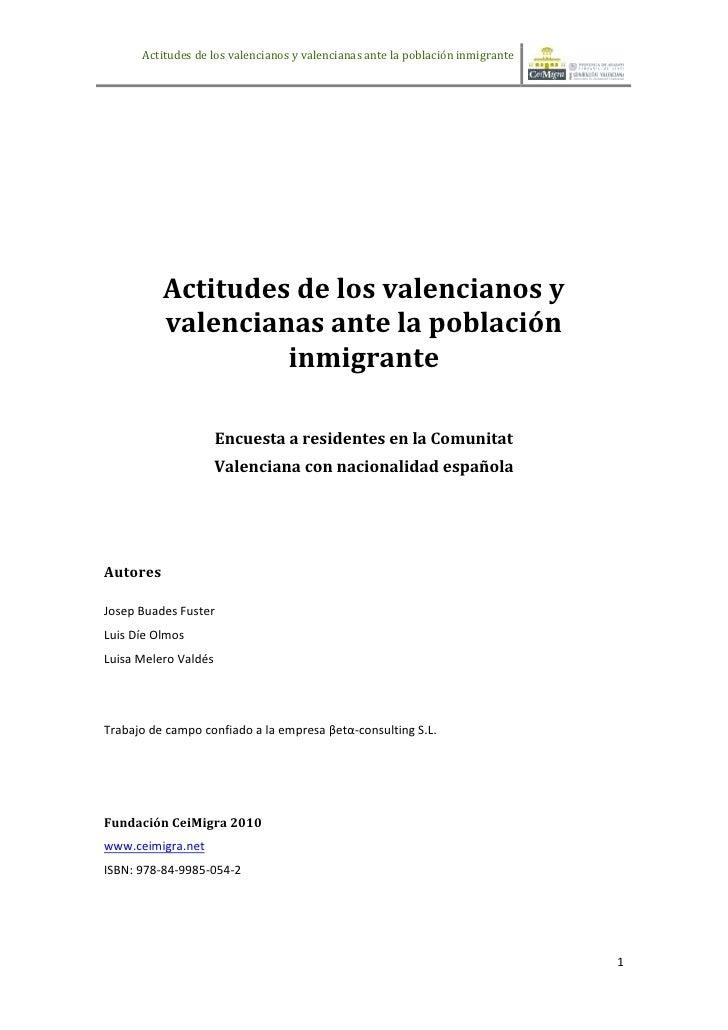 Actitudes de los valencianos y valencianas ante la población inmigrante          Actitudes de los valencianos y          v...