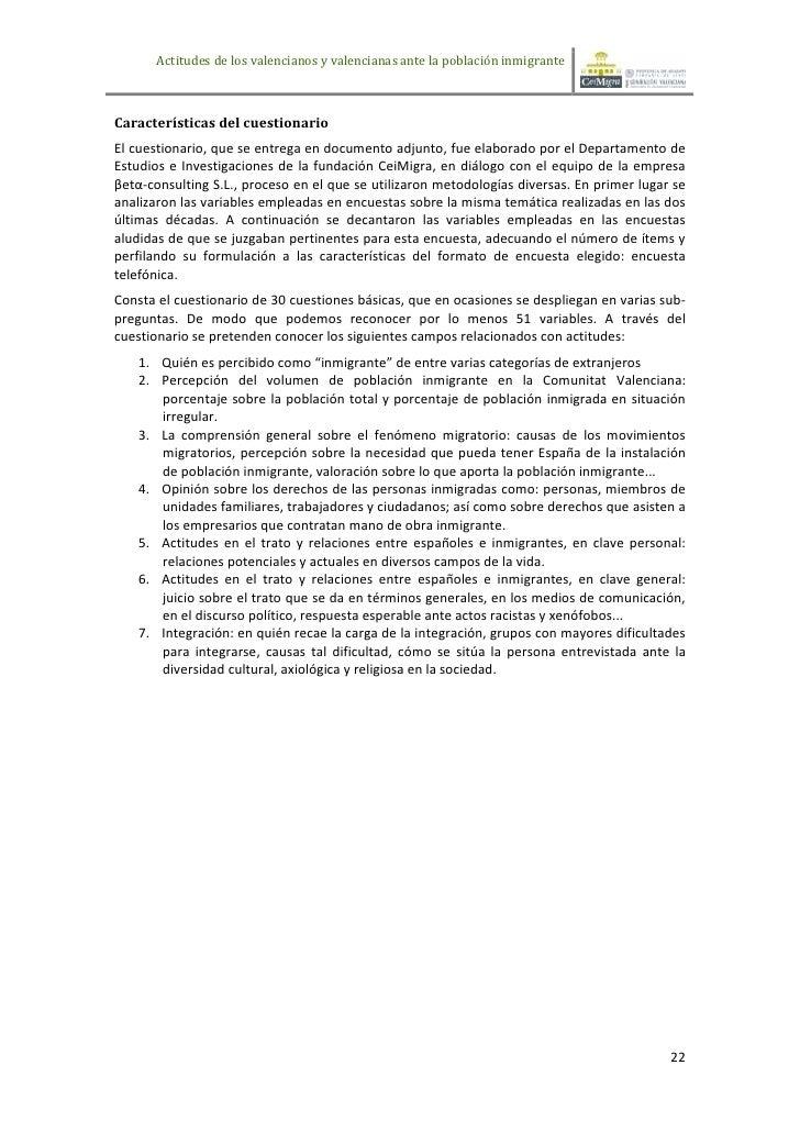Actitudes de los valencianos y valencianas ante la población inmigranteCaracterísticas del cuestionarioEl cuestionario, qu...