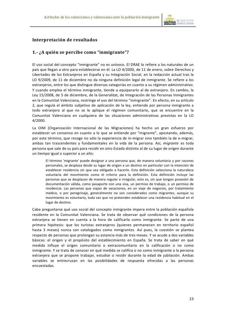 Actitudes de los valencianos y valencianas ante la población inmigranteInterpretación de resultados1.- ¿A quién se percibe...