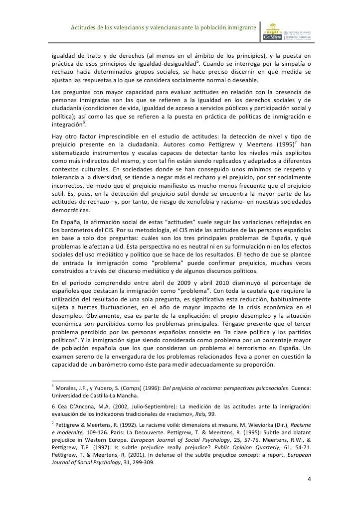 Actitudes de los valencianos y valencianas ante la población inmigranteigualdad de trato y de derechos (al menos en el ámb...