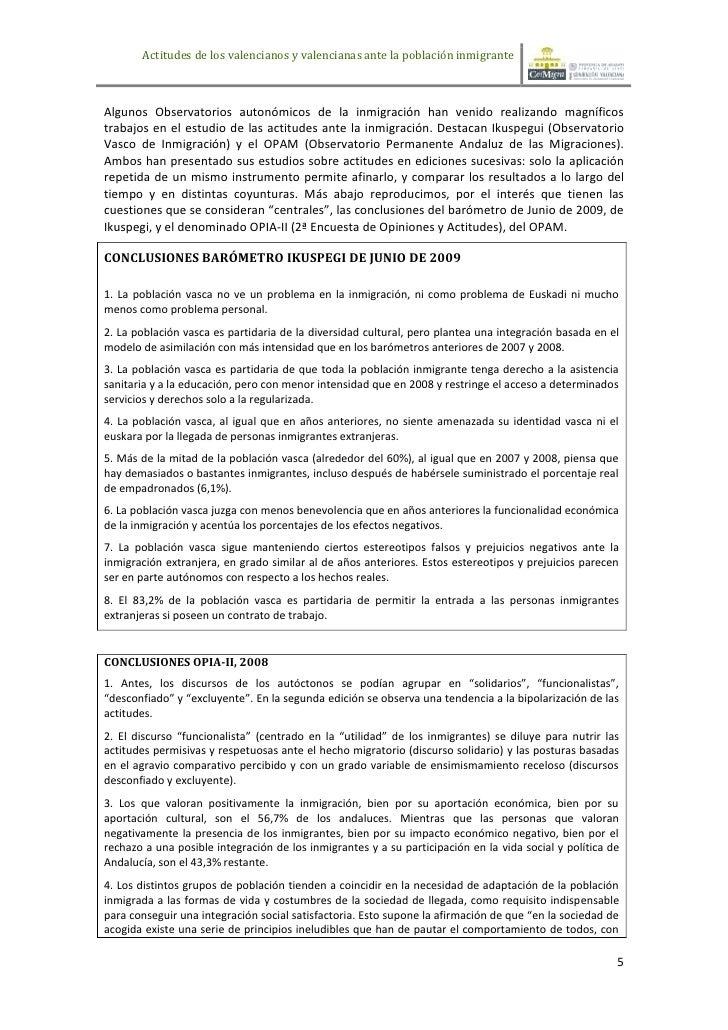 Actitudes de los valencianos y valencianas ante la población inmigranteAlgunos Observatorios autonómicos de la inmigración...