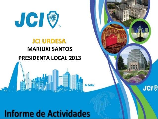JCI URDESA MARIUXI SANTOS PRESIDENTA LOCAL 2013