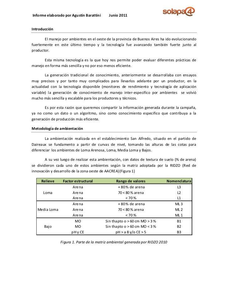 Informe elaborado por Agustín Barattini      Junio 2011Introducción       El manejo por ambientes en el oeste de la provin...