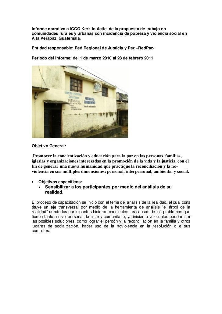 Informe narrativo a ICCO Kerk in Actie, de la propuesta de trabajo encomunidades rurales y urbanas con incidencia de pobre...