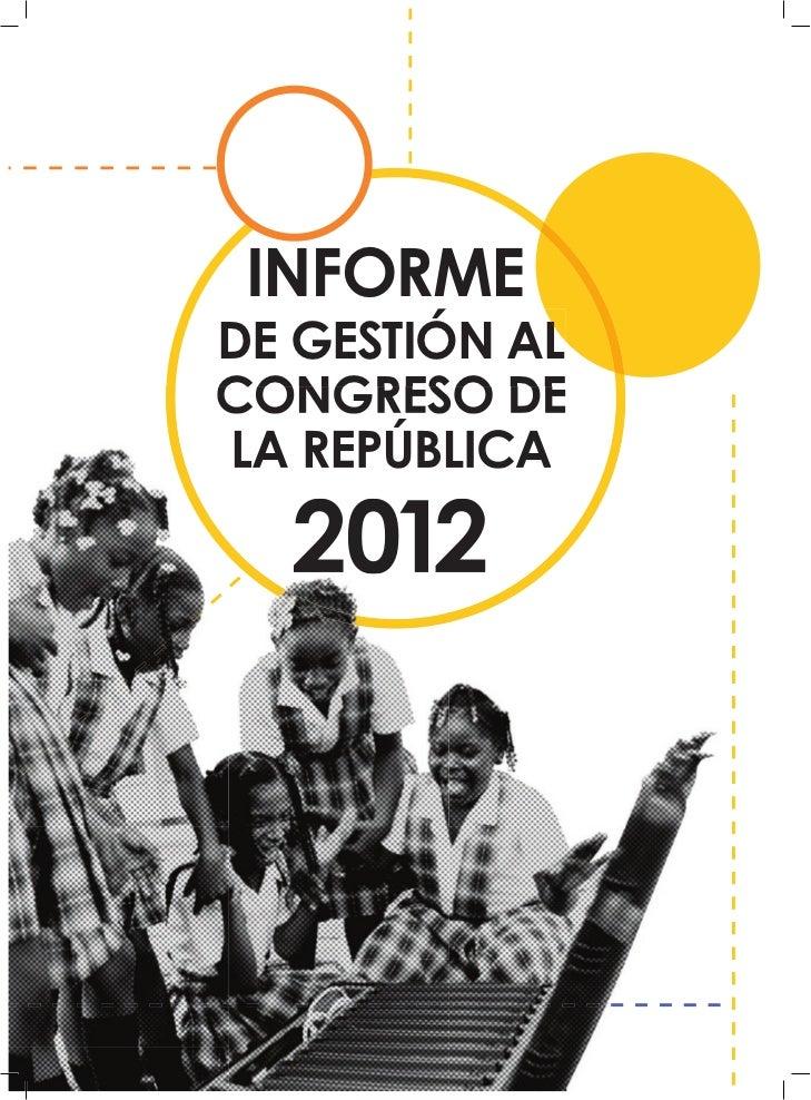 INFORMEDE GESTIÓN ALCONGRESO DELA REPÚBLICA  2012