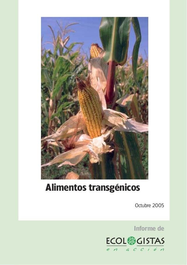 Octubre 2005 Alimentos transgénicos Informe de