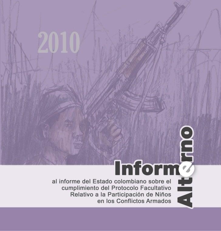 Informe alterno al informe del Estado colombianosobre el cumplimiento del Protocolo FacultativoRelativo a la Participación...