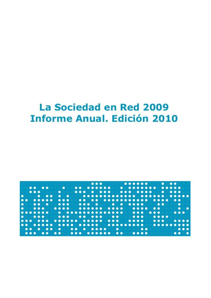 La Sociedad en Red 2009Informe Anual. Edición 2010