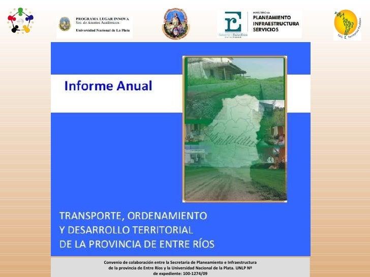 Convenio de colaboración entre la Secretaria de Planeamiento e Infraestructura de la provincia de Entre Ríos y la Universi...