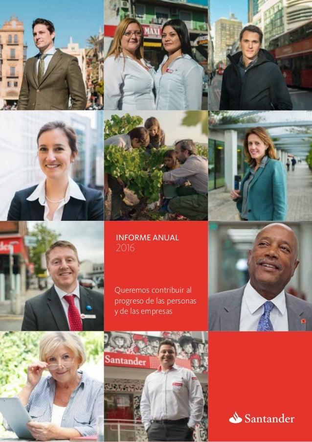 31.01.2017 Informe anual 2016 Queremos contribuir al progreso de las personas y de las empresas