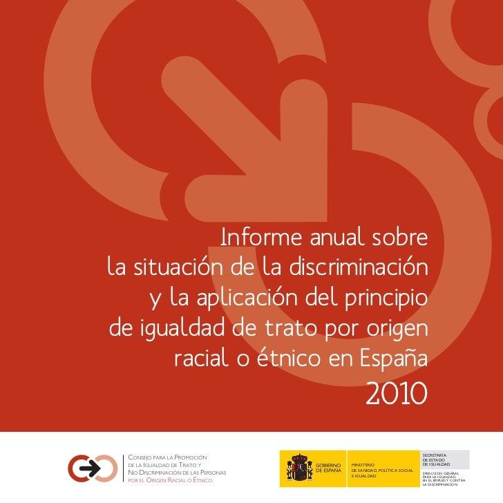 Informe anual sobrela situación de la discriminación     y la aplicación del principiode igualdad de trato por origen     ...