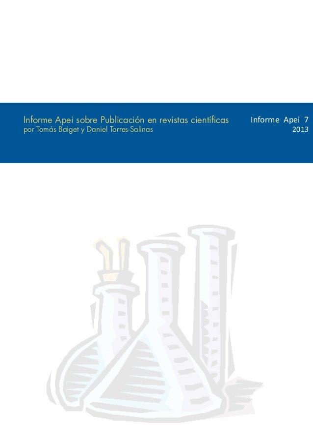 Informe Apei sobre Publicación en revistas científicas   Informe Apei 7por Tomás Baiget y Daniel Torres-Salinas           ...