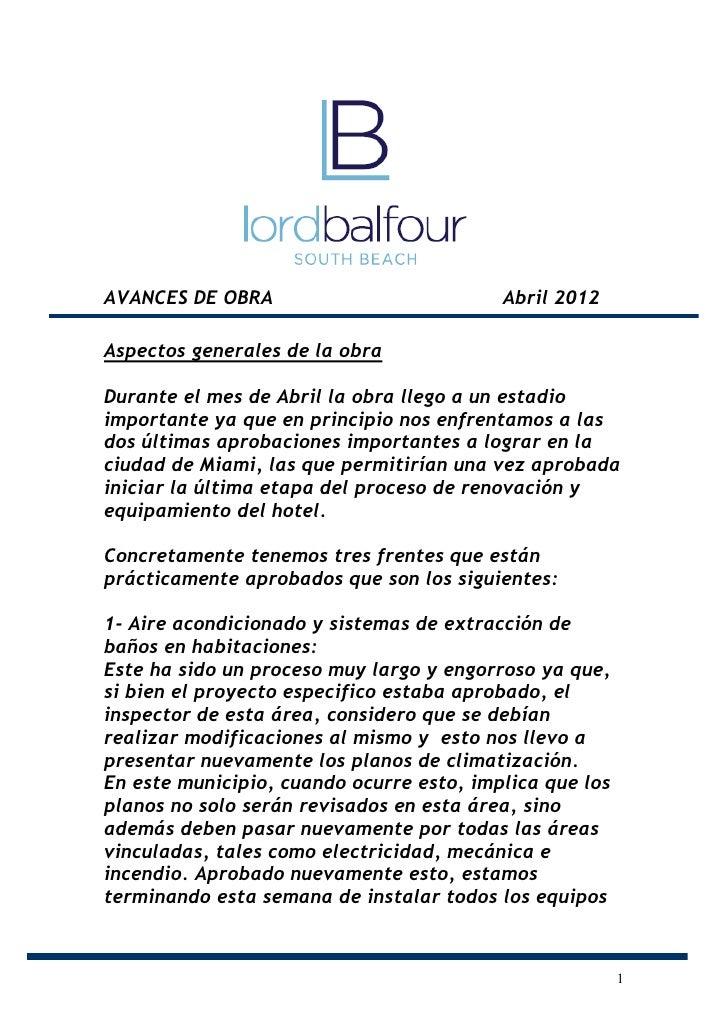 AVANCES DE OBRA                           Abril 2012Aspectos generales de la obraDurante el mes de Abril la obra llego a u...