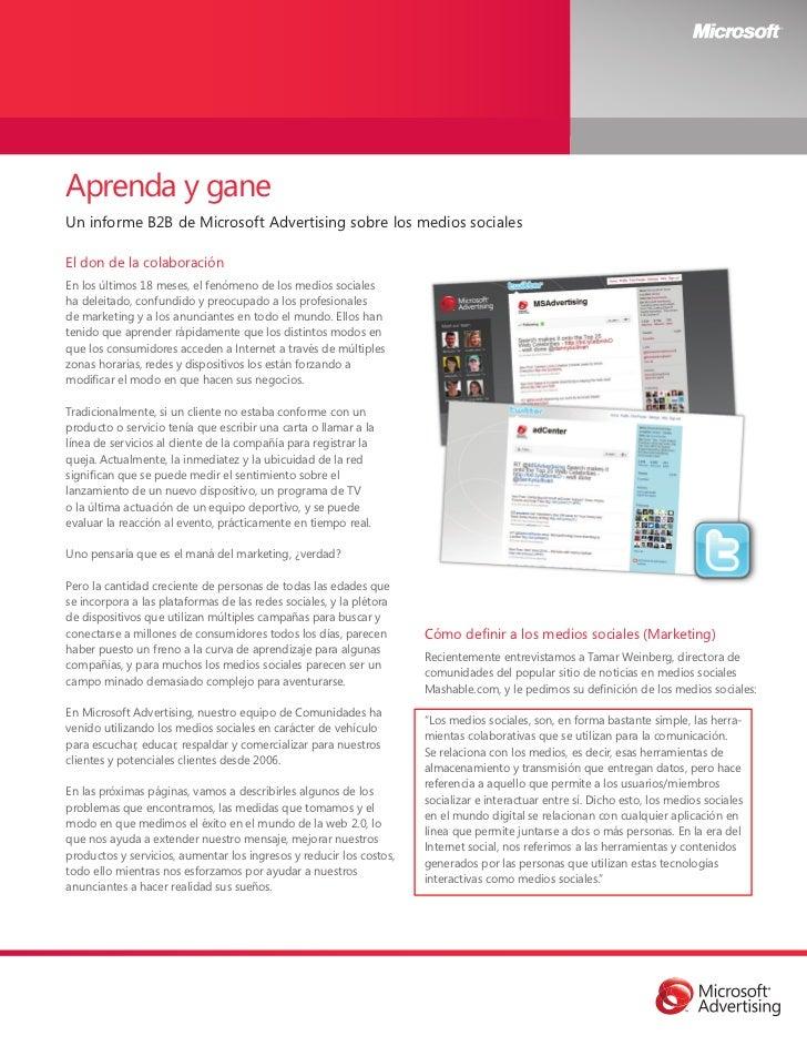 Aprenda y ganeUn informe B2B de Microsoft Advertising sobre los medios socialesEl don de la colaboraciónEn los últimos 18 ...