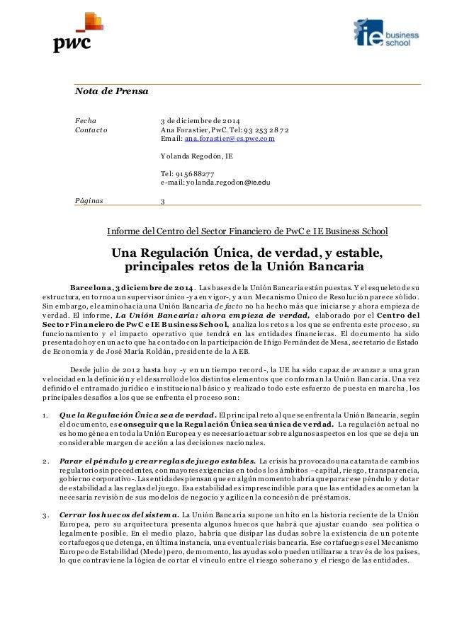 Nota de Prensa  Fecha 3 de diciembre de 2014  Contacto Ana Forastier, PwC. Tel: 93 253 28 7 2  Email: ana.forastier@es.pwc...