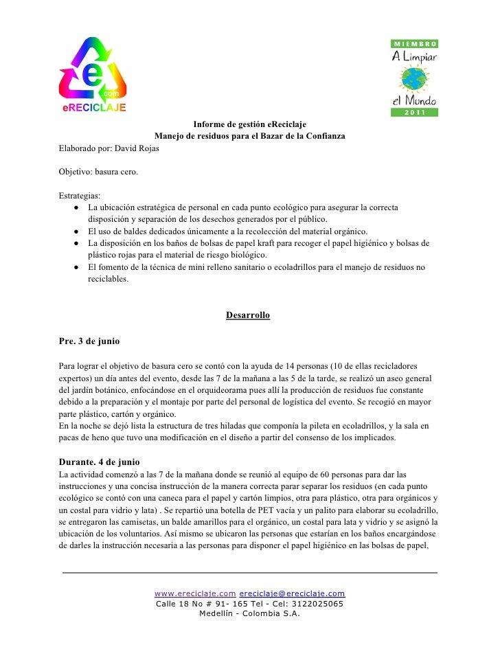 Informe de gestión eReciclaje                         Manejo de residuos para el Bazar de la ConfianzaElaborado por: David...