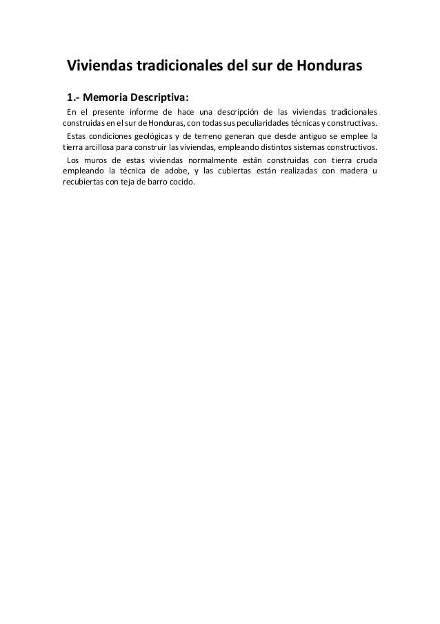 ViviendastradicionalesdelsurdeHonduras  1.‐MemoriaDescriptiva: En el presente informe de hace una descrip...