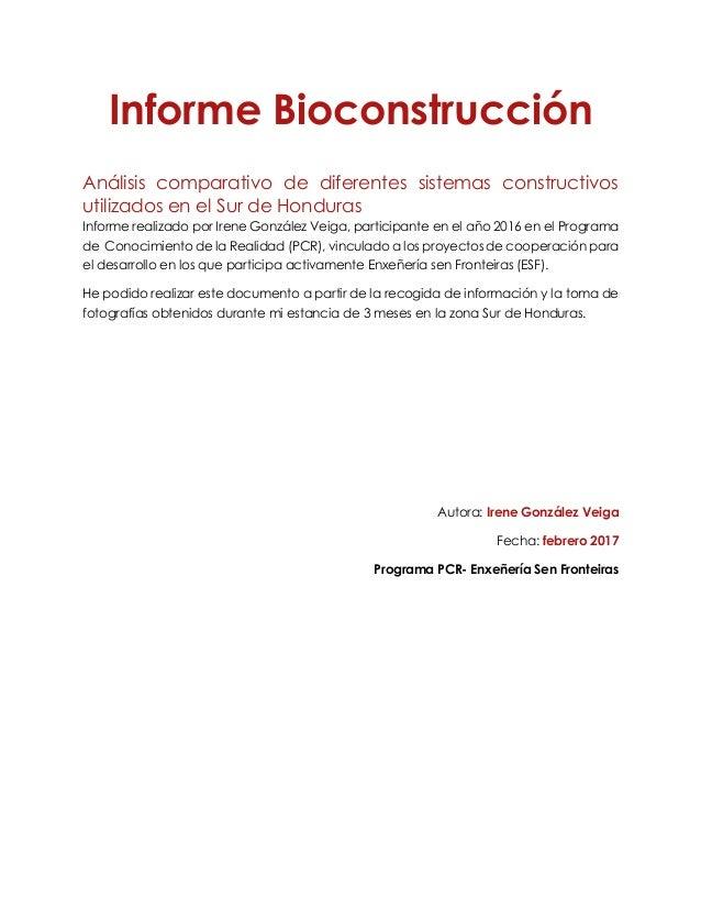 Informe Bioconstrucción Análisis comparativo de diferentes sistemas constructivos utilizados en el Sur de Honduras Informe...