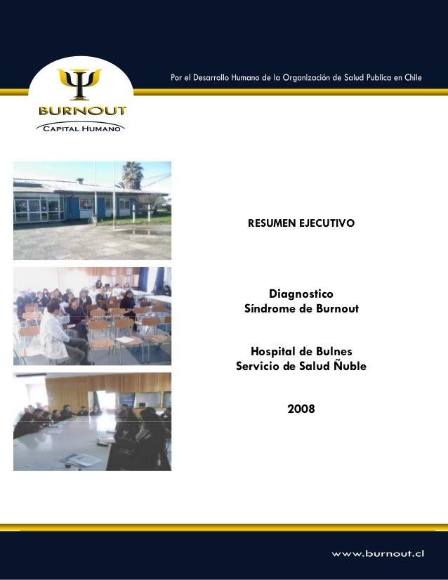 Diagnostico Clima Organizacional, Satisfacción Laboral, Confianza Interpersonal y Síndrome de Burnout – Hospital de Bulnes...